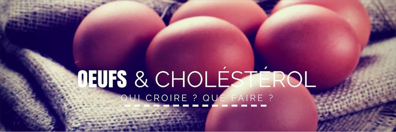 oeuf et cholesterol