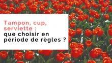 tampon cup serviette