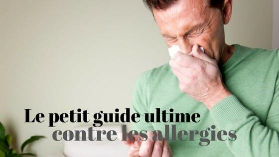 guide complet allergies