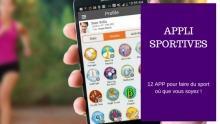 12 Applications Mobiles pour faire du sport où que vous soyez