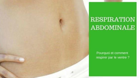 comment respirer par le ventre
