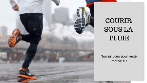 motiver courir sous la pluie