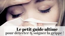 soigner grippe efficacement