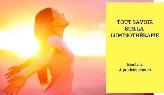 bienfaits produits luminotherapie