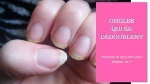 traitement ongles qui se dedoublent