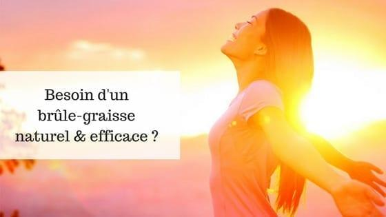 brule graisse naturel efficace