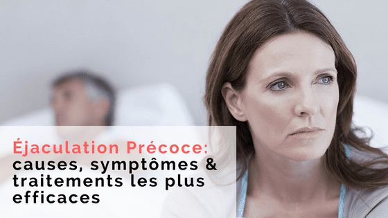 traitement ejaculation precoce