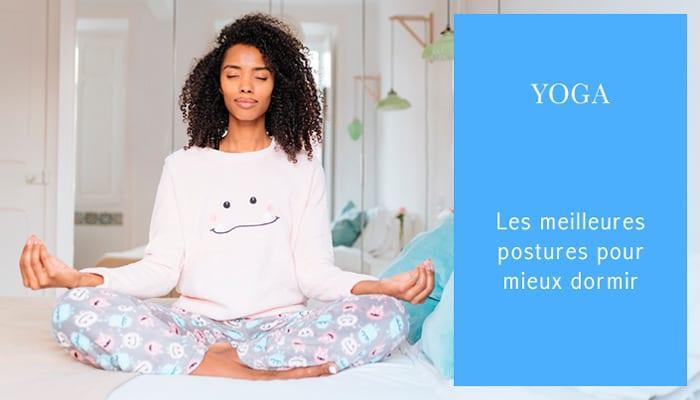 yoga les meilleures postures pour mieux dormir