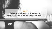 Mythe - Le HIIT est-il LA Solution Sportive Idéale pour Perdre du Poids?
