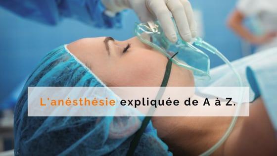 anesthesie explication