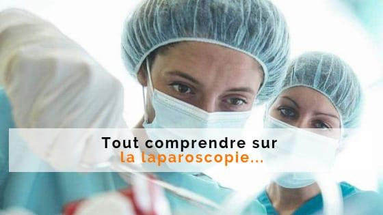 diagnostic deroulement laparoscopie