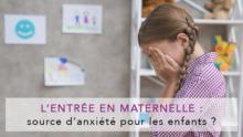 L'entrée en maternelle, source d'anxiété pour les enfants ?