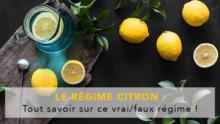 """""""Régime citron"""" : super régime ou intox ?"""